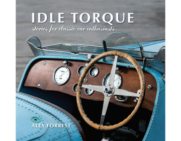 Image for Idle Torque: Stories for Classic Car Enthusiasts